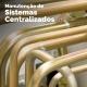 Manutencão de Sistemas Centralizados