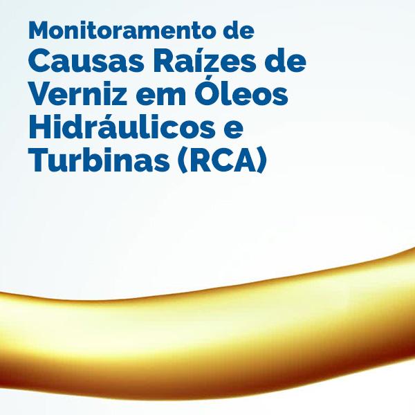 Monitoramento de Causas Raízes de Verniz em Óleos Hidráulicos e Turbinas (RCA)
